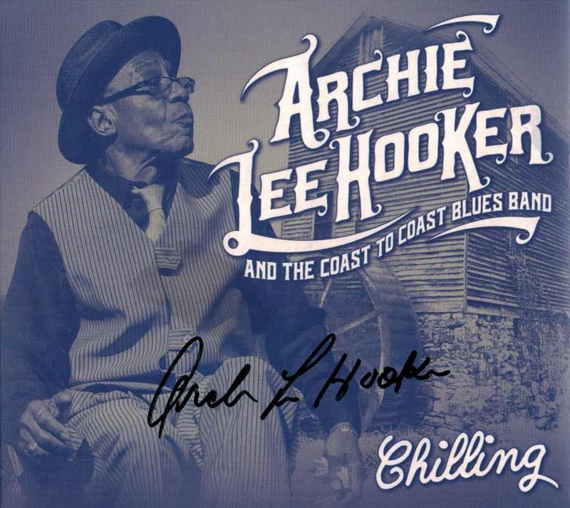 Archie Lee Hooker & the Coast to Coast Blues Band - Chilling (Front Cover)