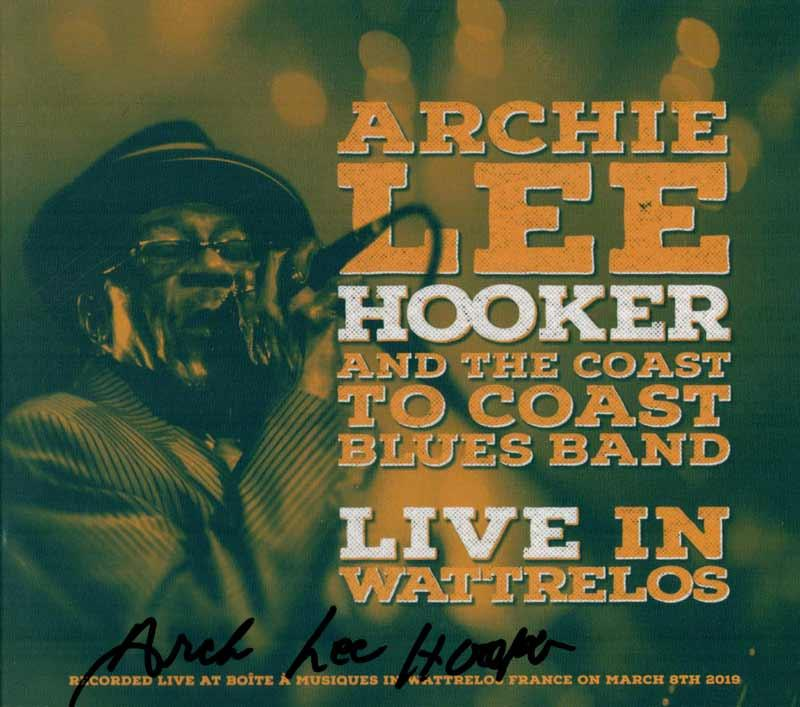 Archie Lee Hooker & the Coast to Coast Blues Band - Live in Wattrelos (Front Cover)