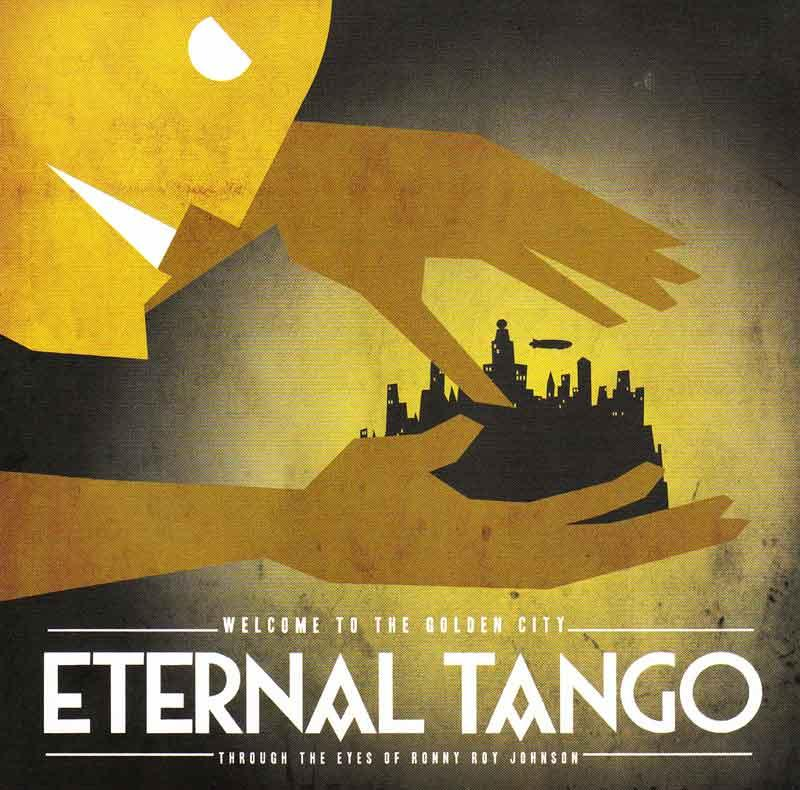 Eternal Tango - Welcome to the Golden City (Front Cover)
