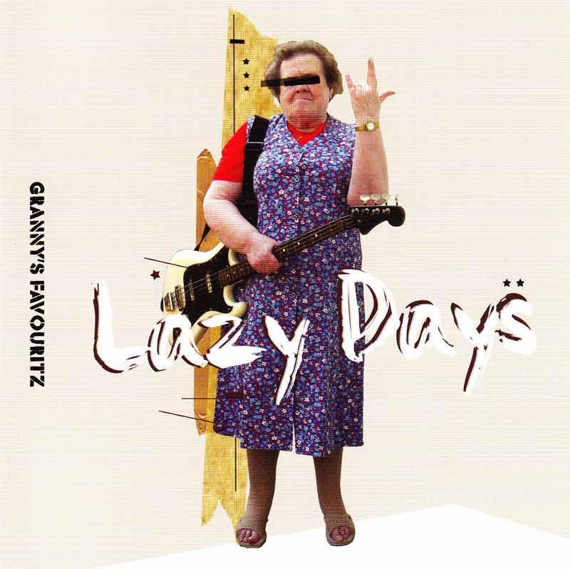 Granny's Favouritz - Lazy Days (Front Cover)