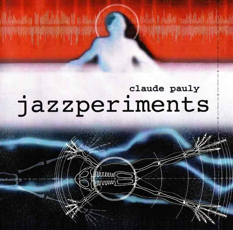 Pauly Claude - Jazzperiments (Front Cover)
