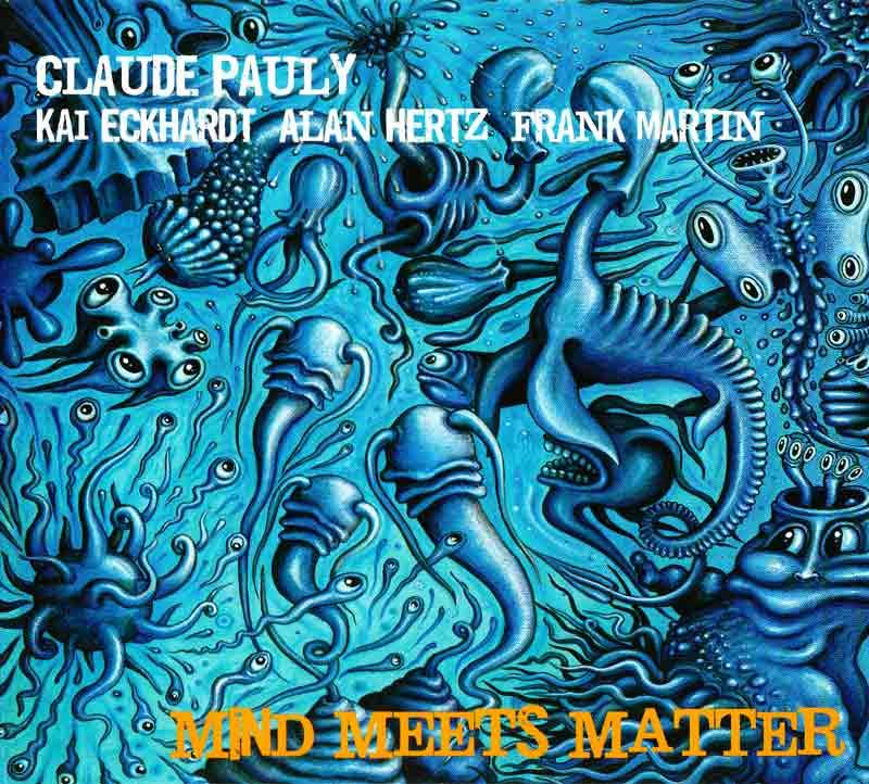 Pauly Claude - Mind Meets Matter (Front Cover)