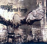 Spyglass + Eternal Tango - Spyglass + Eternal Tango (Front Cover)