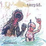 Torpid - Bulkhaul (Front Cover)
