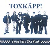 Toxk�pp - Zwee-Toun-Ska-Punk (Front Cover)